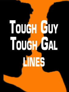 Tough Guy/Gal Lines 1-10